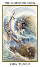 Queen of Pentacles - White Buffalo Calf Woman